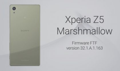 Download Xperia Z5 Marshmallow FTF 32.1.A.1.163 [E6653]