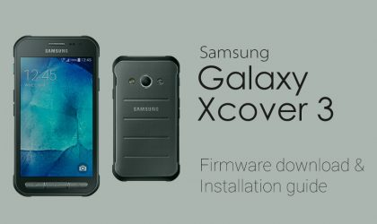Download Galaxy Xcover 3 Stock Firmware [Unbrick, Fix, Back To Stock and Restore]