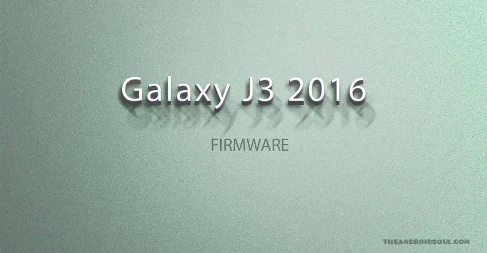 Galaxy J3 Firmware download [stock ROM, all variants]