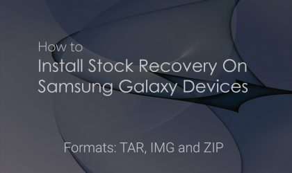 How to Install stock recovery on Samsung Galaxy devices