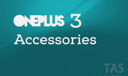 Buy these OnePlus 3 Accessories