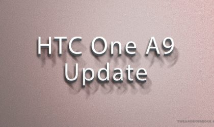 HTC One A9 Nougat update: Android 7.0 out in Hong Kong now