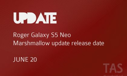 Rogers Galaxy S5 Neo Marshmallow update release date is June 20!