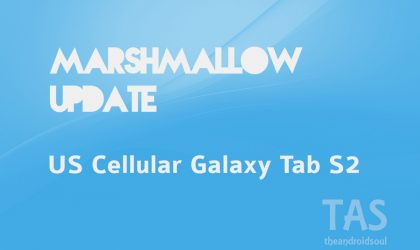 US Cellular Galaxy Tab S2 gets its own Marshmallow update too with build T817R4TYU1BPD5