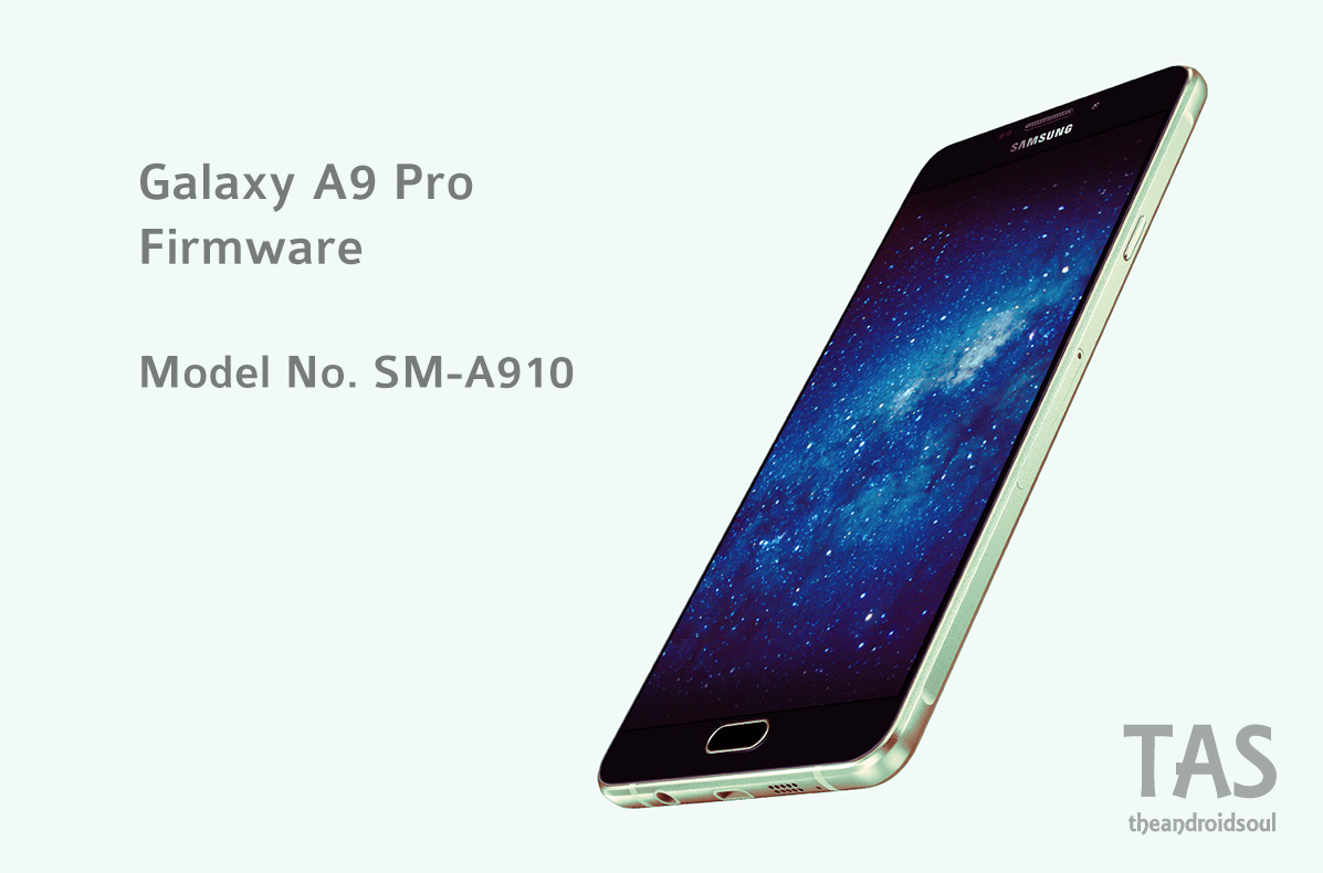 Galaxy A9 Firmware download [stock ROM, all variants]
