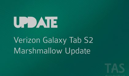 Verizon Galaxy Tab S2 Marshmallow update released today!