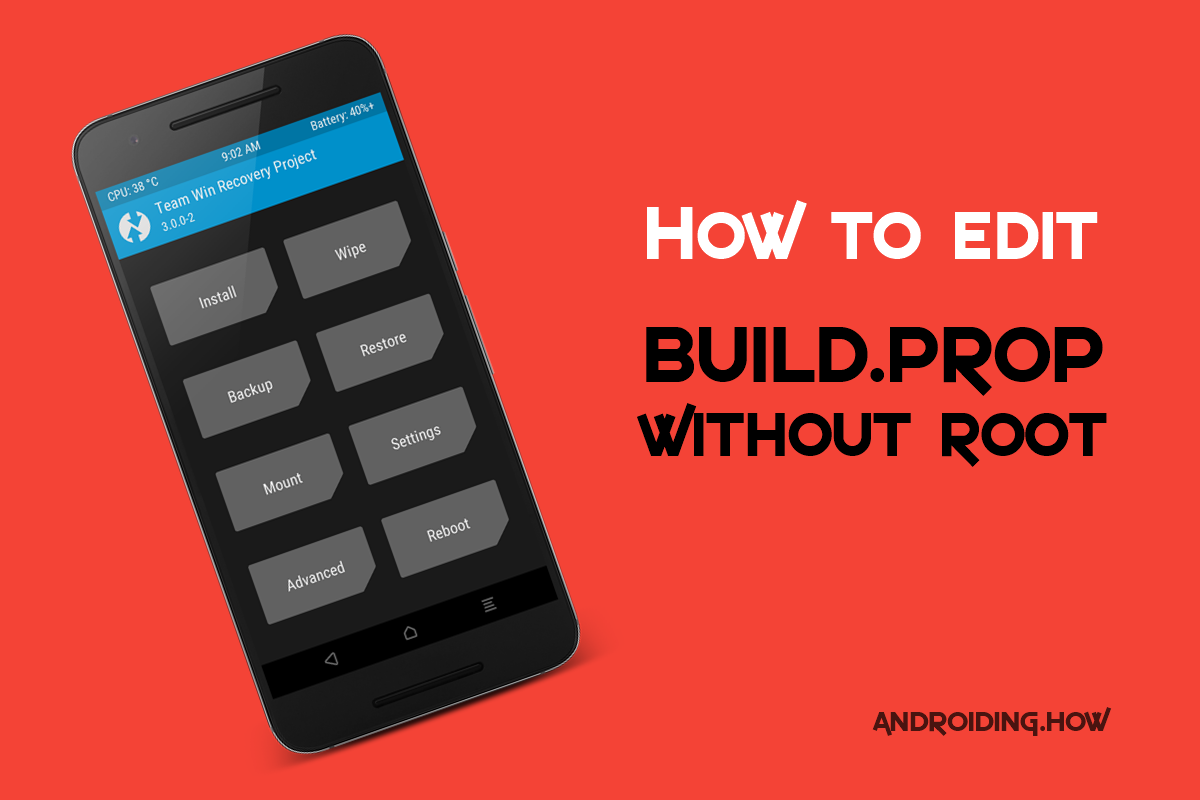 How to Edit Build prop Without Root using ADB in TWRP recovery
