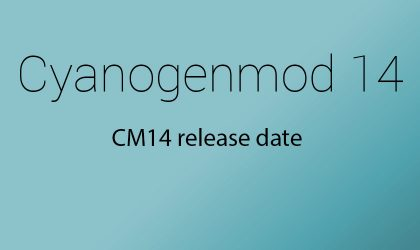 CM14 and CM14.1 Downloads and Device List [CyanogenMod 14.1]
