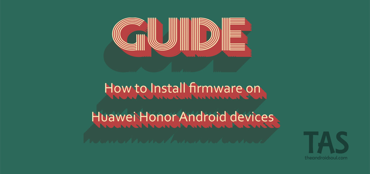 How to Install firmware on Huawei Honor Android devices