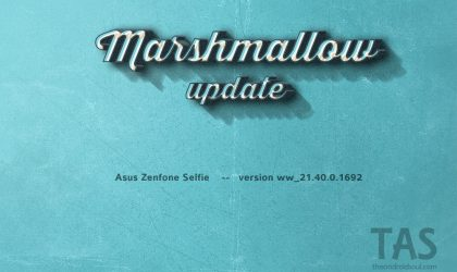 [Download] Zenfone Selfie gets the Marshmallow update [new firmware added]