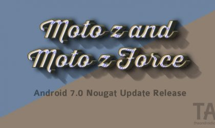 Moto Z & Z Force Nougat update: February security patch seeding as version NPLS25.86-17-3-1