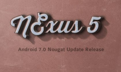 Android Nougat for Nexus 5 released unofficially!