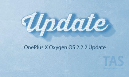 Download OnePlus X Oxygen OS 2.2.2 update!