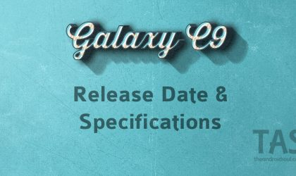 Galaxy C9 Released Date and Specs (Rumored)