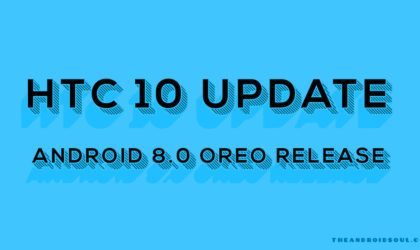 HTC 10 Oreo update: Verizon rolls out August patch as version 2.41.605.23 (7.1.1 OS)