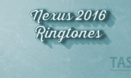 Download Nexus 2016 Ringtones and Notification tones
