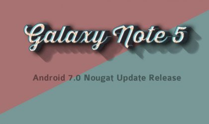 Galaxy Note 5 Nougat Update: April security patch seeding as build N920AUCS4EQD1 from AT&T