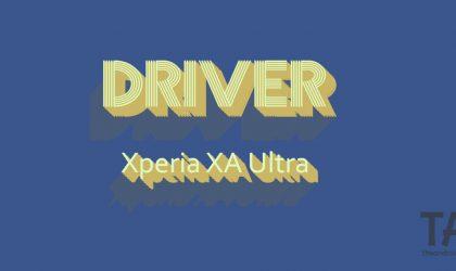 Download Xperia XA Ultra Driver [USB + ADB]