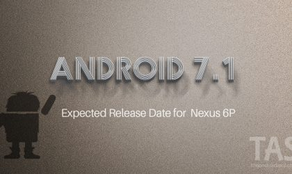 Next Nexus 6P update could be Android 7.1 build NDE63B