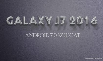 Galaxy J7 2016 Nougat update release date: When will you receive it?