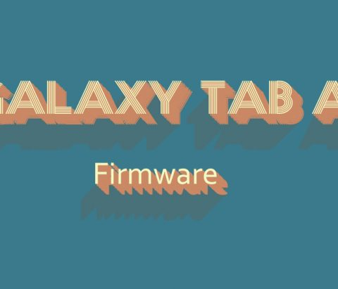 Galaxy Tab A Firmware download [stock ROM, all variants]