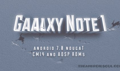 Galaxy Note 1 Nougat update: CM14 hits the web!