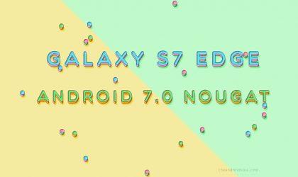 Galaxy S7 Edge Nougat update: Sprint outs Nougat as build G935UUEU4BQD2