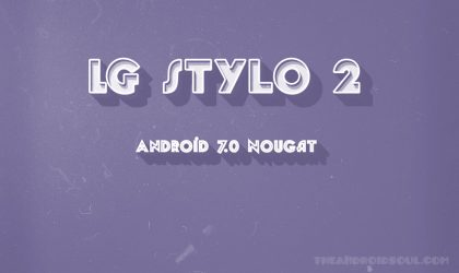 No Android 7.0 Nougat for Sprint LG Stylo 2 yet as another 6.0 update released (LS775ZV5)