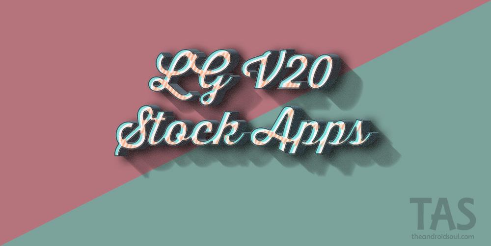 Download LG V20 Stock Apps