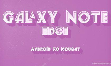 Galaxy Note Edge Nougat update: Verizon pushing out software version N915VVRS2CQD1