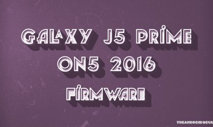 Download Galaxy J5 Prime / Galaxy On5 2016 Firmware