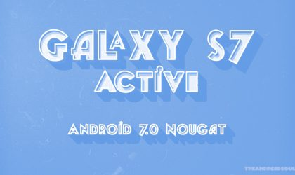 Samsung Galaxy S7 Active Nougat update: Software version G891AUCS2BQD4 brings April security patch from AT&T
