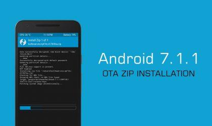 How to Install Android 7.1.1 OTA zip on Nexus 5X, Nexus 6P and Pixel C