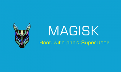 How to Get Systemless Root with Magisk on Android