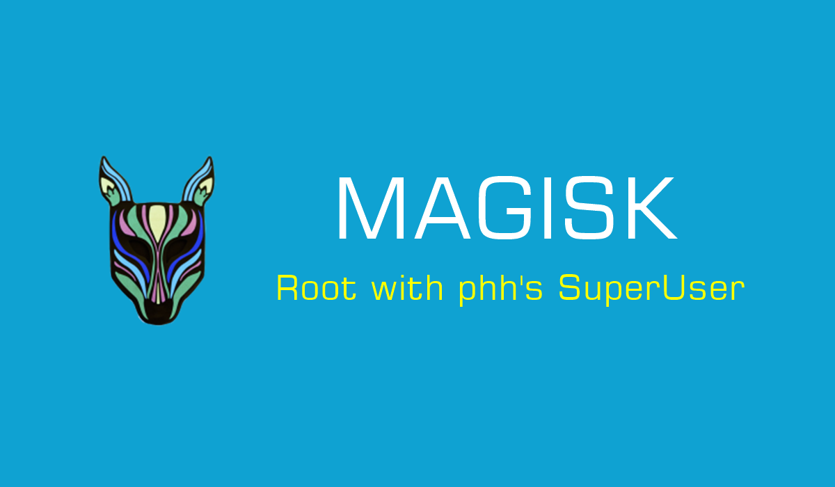 How To Get Systemless Root With Magisk On Android The