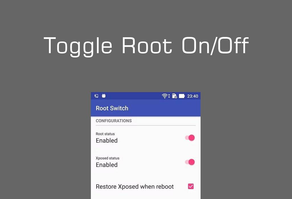 Toggle Root and Xposed On/Off with root-switch App on Zenfone