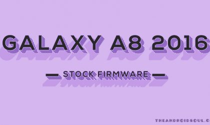Download Galaxy A8 2016 Firmware [Added A810FXXU1API7 | Fast direct download links]