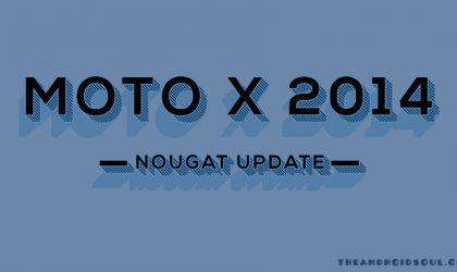 Moto X 2014 Nougat update: 24.221.7.en.EU rolling out