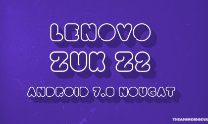 Lenovo Zuk Z2 and Z2 Pro Nougat update: Z2 Pro Android 7.0 OTA released in China