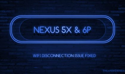 Nougat WiFi disconnection issue fixed for Nexus 6P and 5X, to be release as an update next month