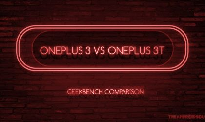 Why SD821 is not the reason OnePlus created OnePlus 3T and axed OnePlus 3 [Geekbench Comparison]
