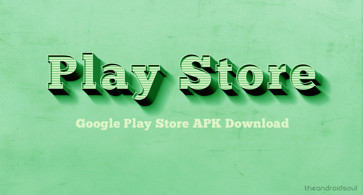 Download The Latest Google Play Store App Now APK 13316 And More