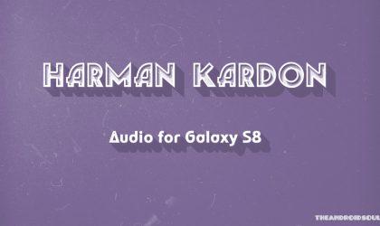 Would Galaxy S8 get Harman Kardon audio speaker?