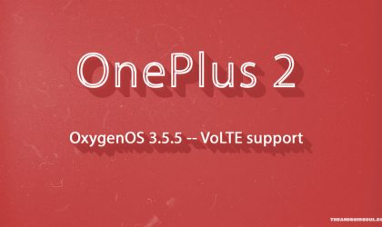 [Download OTA] OnePlus 2 OxygenOS 3.5.5 update released with VoLTE support