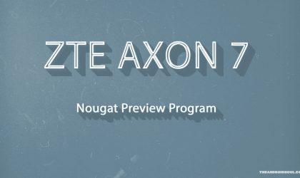 ZTE announces Axon 7 Nougat Preview for US, model A2017U