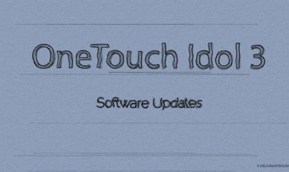 Alcatel OneTouch Idol 3 receives October Security Patch