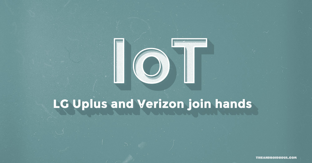 Korean Carrier LG Uplus Partners Verizon Wireless In USA For IoT Business