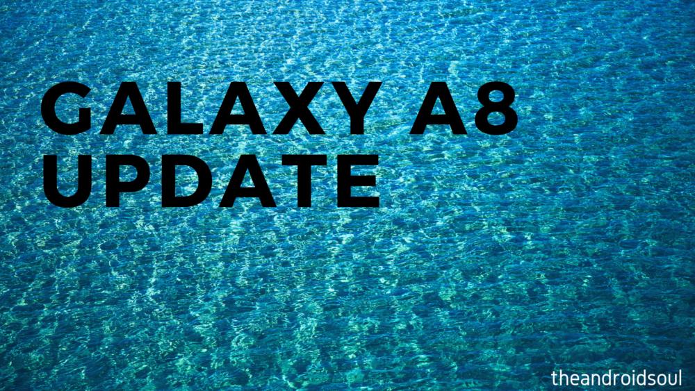Galaxy A8 update