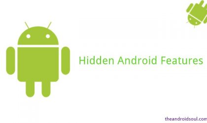 Cool hidden features of your Android device