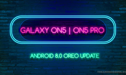 Galaxy On5 Oreo Update: All news and expected release date